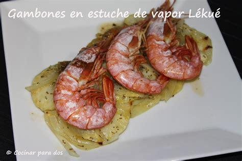 cocinar gambones gambones en estuche de vapor l 233 ku 233 cocinar para 2