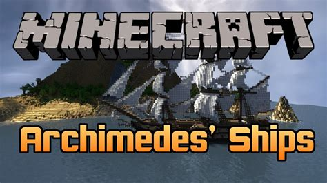 archimedes boat mod minecraft mod archimedes ships make your own boats