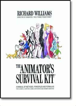 the animator s survival kit a manual of methods principles and formulas for classical computer stop motion and animators the animator s survival kit a working manual of methods