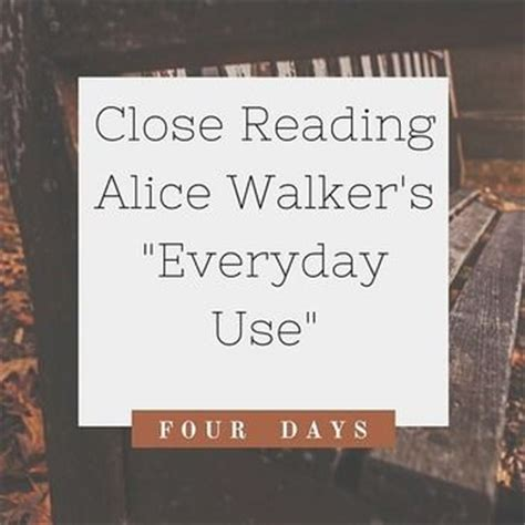 close reading lessons, alice walker and reading lessons on