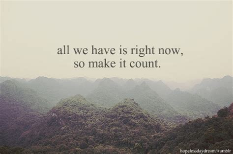 is right now quotes right now quotesgram