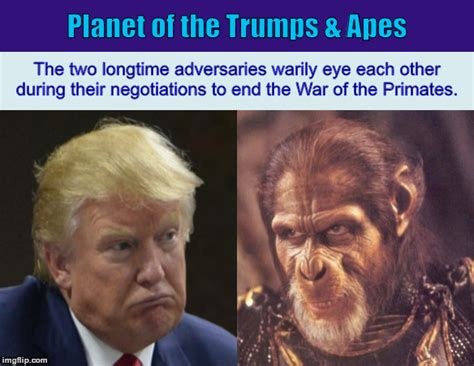 Planet Of The Apes Meme - planet of the trumps apes imgflip