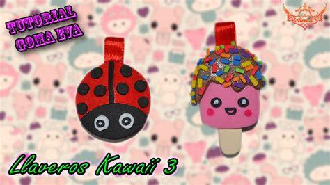 imagenes de gomas kawaii tutorial llaveros kawaii 3 de goma eva foamy youtube