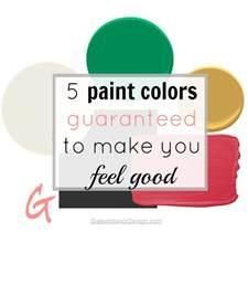 how colors make you feel 5 paint colors guaranteed to make you feel gates