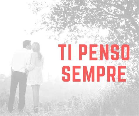 imagenes de buenos dias en italiano frases de amor en italiano traducidas todo frases de amor