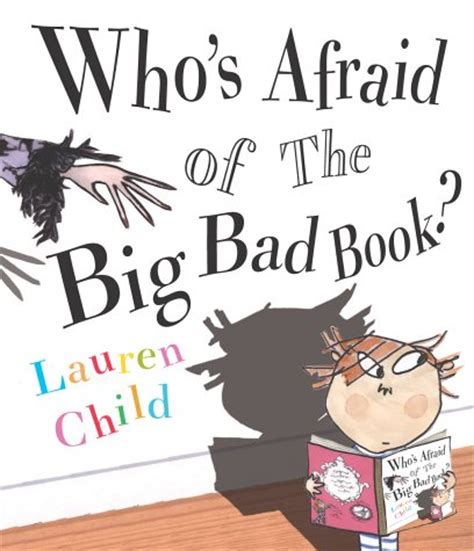 the of a bad books children s books reviews who s afraid of the big bad