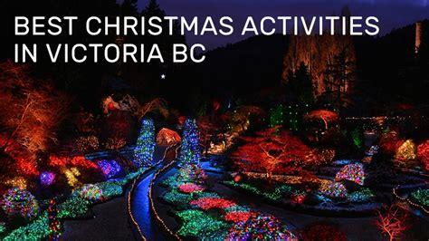best christmas activities best activities in bc cvs tours