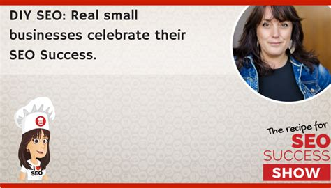 Diy Small Home Business Diy Seo Real Small Businesses Celebrate Their Seo Success