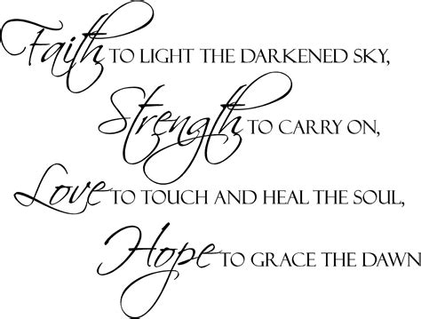 tattoo quotes about strength and faith faith strength love hope wall decal strength dawn and faith