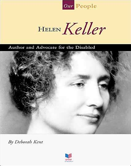 helen keller biography sparknotes helen keller author and advocate for the disabled by