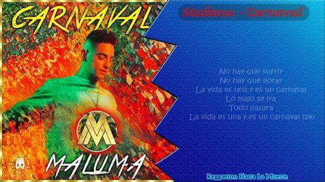 maluma carnaval maluma carnaval letra youtube
