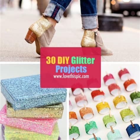 glitter craft projects 30 diy glitter projects