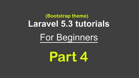 bootstrap themes youtube bootstrap theme settings laravel 5 3 tutorials for