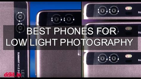 best low light video camera best camera phones for low light photography digit in