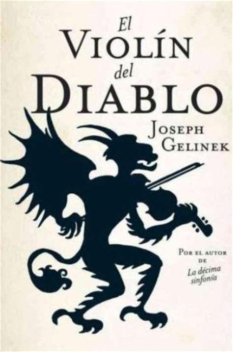 libro les antimodernes de joseph el rincon del libro el viol 237 n del diablo de joseph gelinek