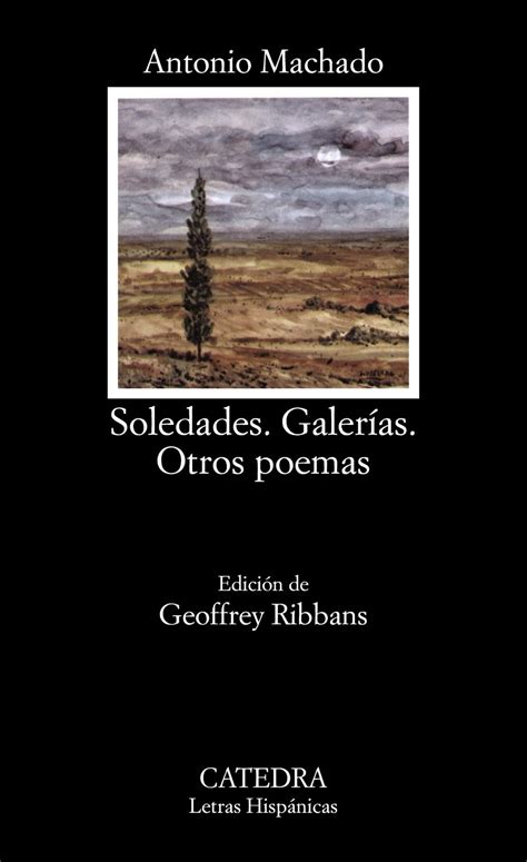libro soledades galerias otros poemas 5 libros de antonio machado que no te puedes perder