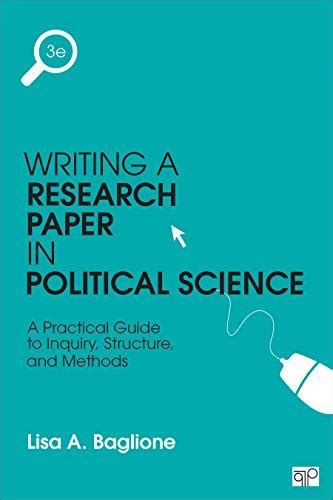 guide to writing a research paper isbn 9781483376165 writing a research paper in political