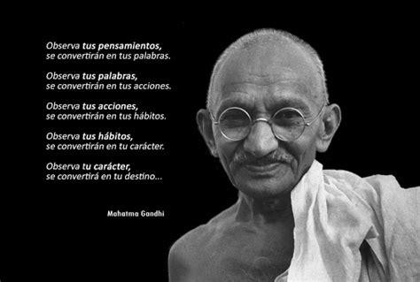 gandhi biography en español la sabiduria de gandhi para definir tu propio destino