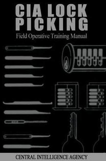 tutorial auto cia cia lock picking field operative training manual by