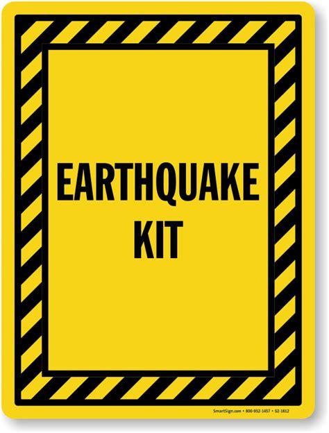 earthquake signs earthquake kit sign sku s2 1812