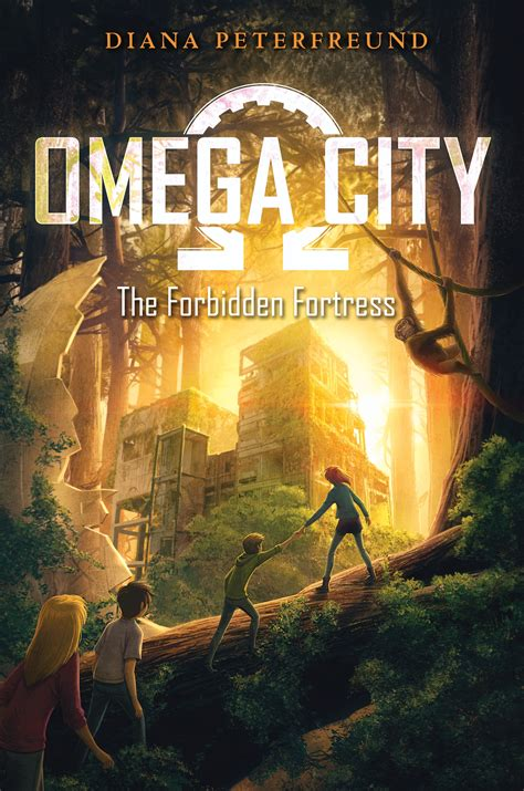 Omega City by Diana Peterfreund The Forbidden Fortress