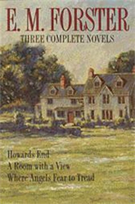 Three Complete Novels Howards End A Room With A View