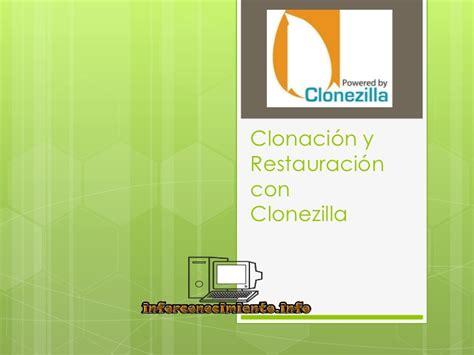 tutorial clonezilla linux tutorial clonezilla clonaci 243 n y restauraci 243 n