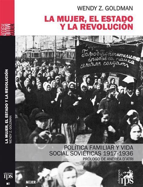 el estado y la amor en tiempos de revoluci 243 n