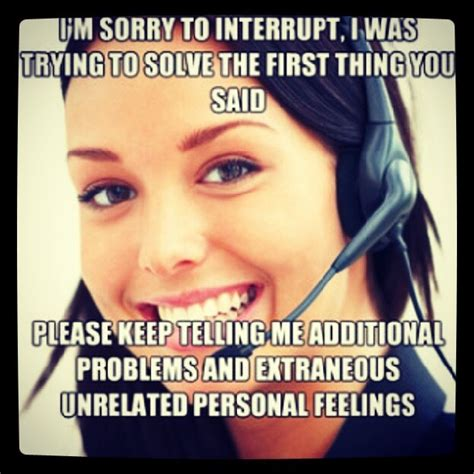 Call Center Memes - 1000 images about quotes work on pinterest call center