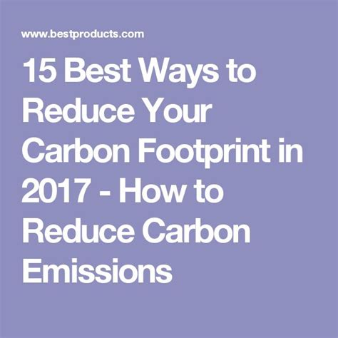 7 Ways To Cut Your Carbon Emissions by Best 25 Carbon Footprint Ideas On Reducing