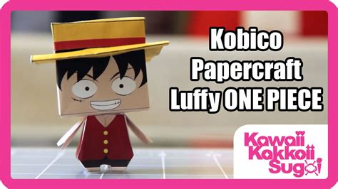 One Papercraft - luffy one pirate papercraft from kobico