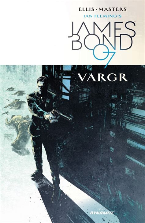 james bond 07 vargr all the covers to james bond vargr from dynamite including jock fabry and francavilla s