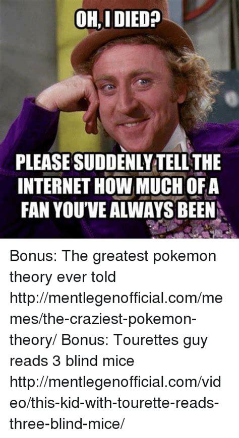 Tourettes Meme - 25 best memes about pokemon theories pokemon theories memes