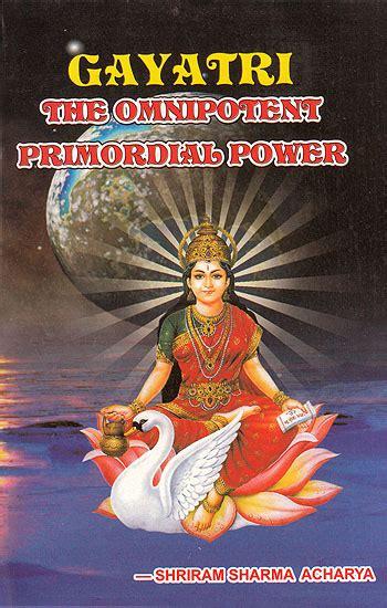 187 art books gayatri the omnipotent primordial power