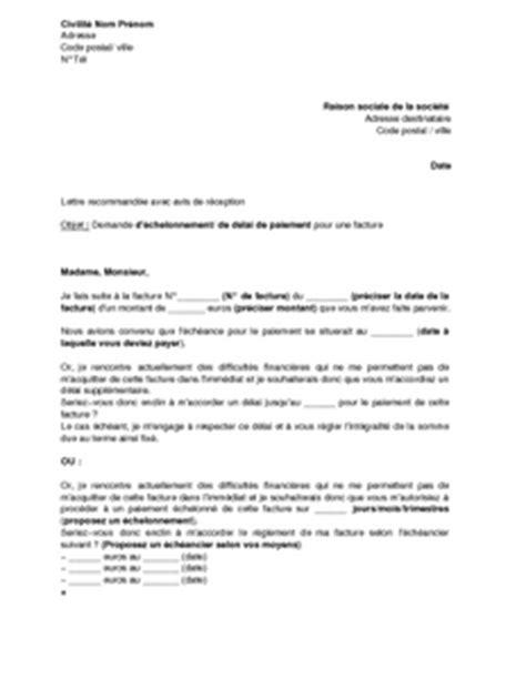 Demande De Facture Lettre Type Exemple Gratuit De Lettre Demande 233 Chelonnement Ou D 233 Lai Paiement Facture