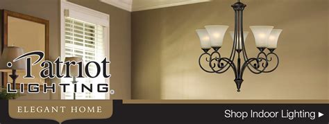 patriot lighting elegant home patriot lighting elegant home at menards
