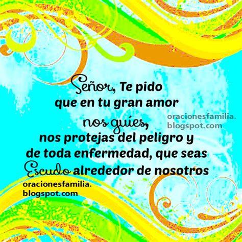 marzo 10 senor ensenanos a orar pagina del pastor jesus figueroa oraci 243 n dios cuida a mi familia oraciones de familia