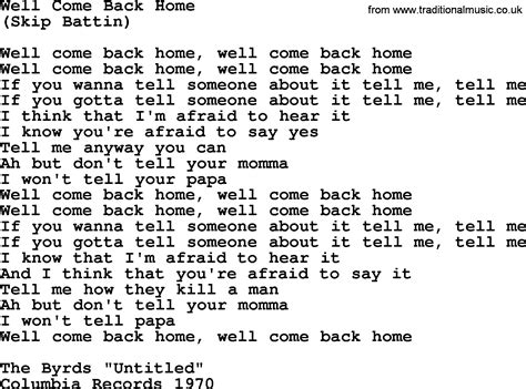 well come back home by the byrds lyrics with pdf