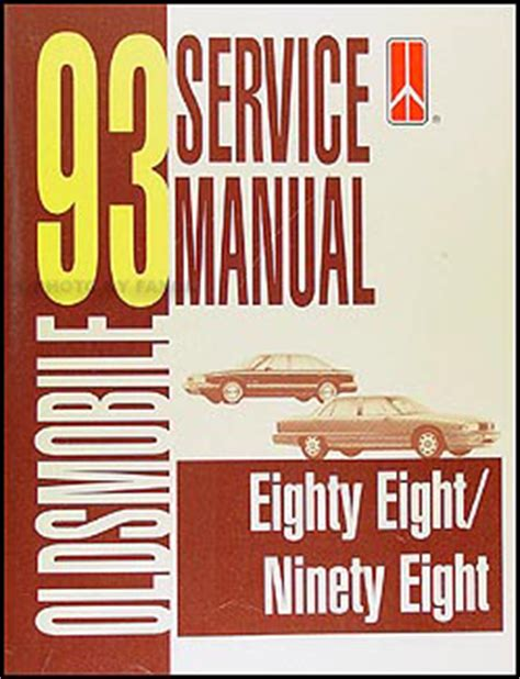 1993 oldsmobile 88 and 98 repair shop manual original