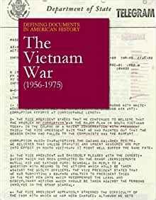the vietnam war 1956 1975 the vietnam war 1956 1975 defining documents in american history michael ph d shally