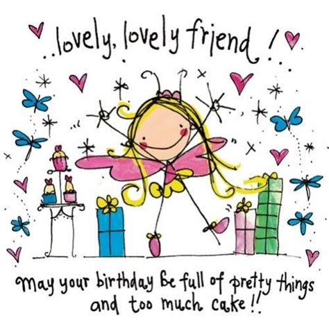 Happy Birthday Wishes For Lovely Friend Happy Birthday Happy Birthday Greetings Pinterest