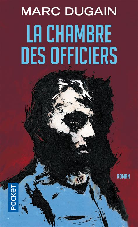 la chambre des officiers marc dugain 201 ditions pocket
