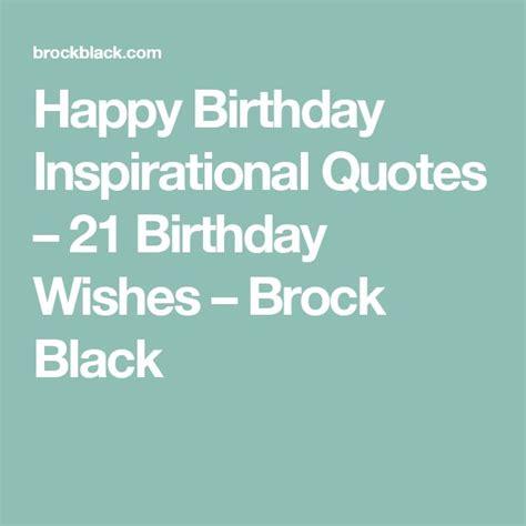 Happy Birthday Positive Quotes 25 Unique 21 Birthday Quotes Ideas On Pinterest 21