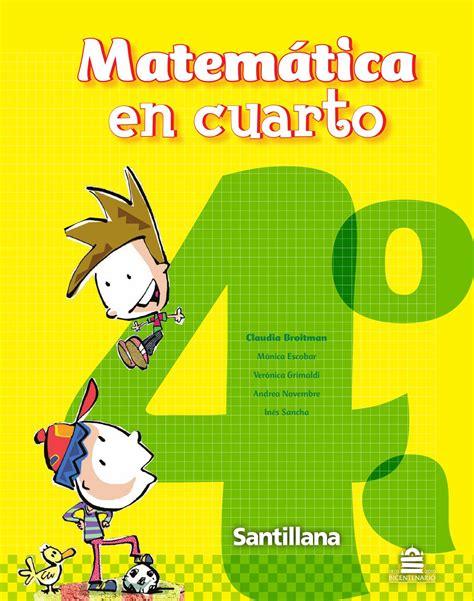 descargar libros uned matematicas pdf libro matematica santillana pdf descargar page 5 matem 225 tica en cuarto by mar 237 a candelaria