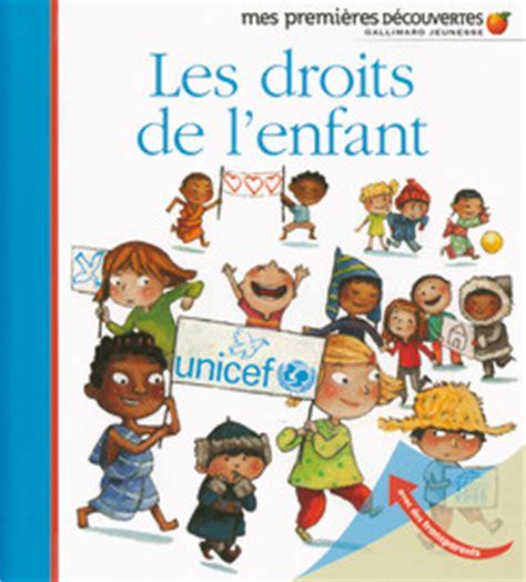 les enfant les droits de l enfant children s rights mes premi 232 res d 233 couvertes in language edition
