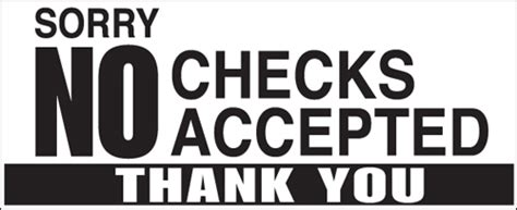 That Dont Background Check Decals Quot Sorry No Checks Accepted Thank You Quot Wilde Signs