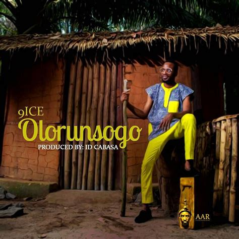 Cabasa By Chorus lyrics 9ice olorunsogo prod by id cabasa liveloaded