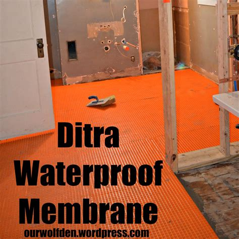 bathroom membrane system ditra waterproof membrane our wolf den