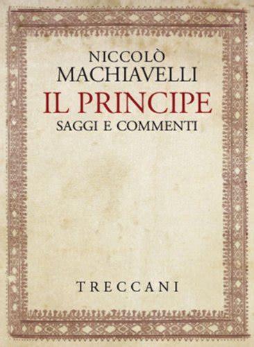 Il Principe Sang Pangeran Niccolo Machiavelli 1 books of cosentino quot il principe di niccol 242