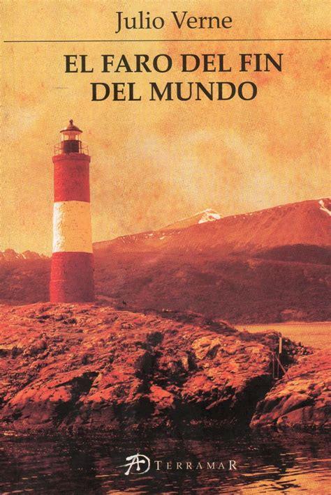 libro el faro de los 10 novelas imprescindibles de julio verne
